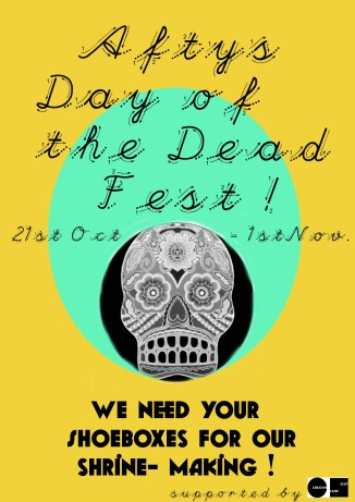 Poster for The Afty's  upcoming Day Of the Dead Fest !