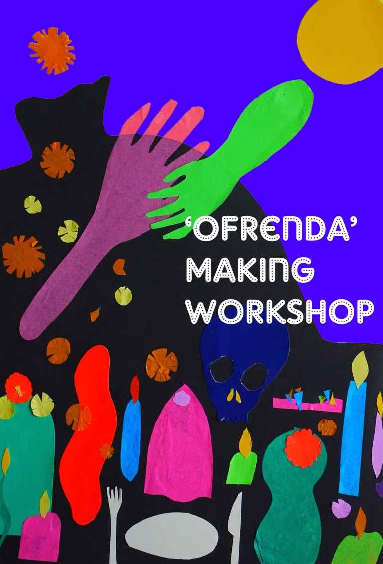ofrendamakingworkshop